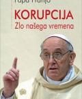 Jorge Mario Bergoglio/Papa Franjo: Korupcija