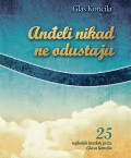 T. Šovagović (ur): Anđeli nikad ne odustaju